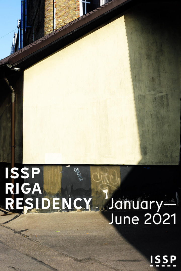 ISSP Riga Residency 2021 Open Call