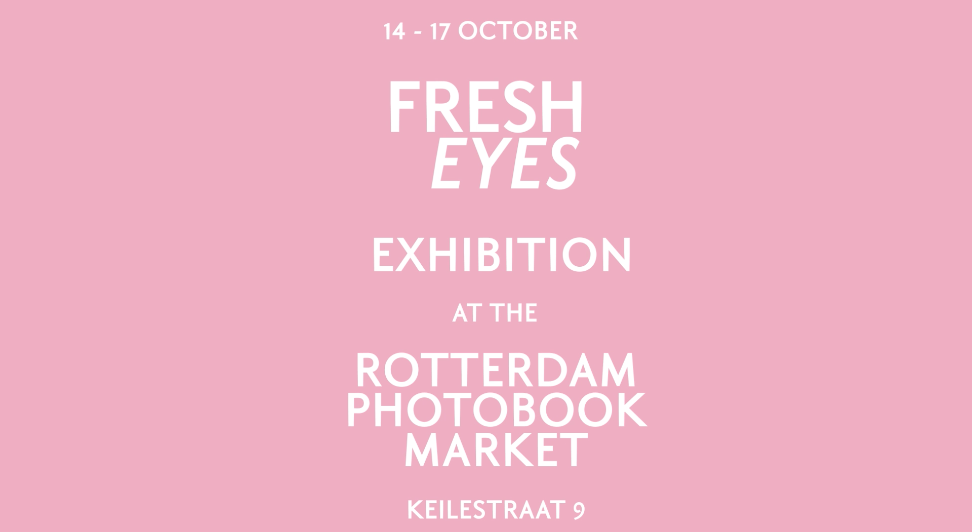 Rotterdam Photo Book Market & FRESH EYES